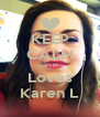 KEEP CALM Ian H Loves Karen L - Personalised Poster A4 size