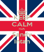 KEEP CALM IGA Sandy Intan - Personalised Poster A4 size