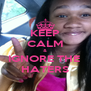 KEEP CALM & IGNORE THE  HATERS - Personalised Poster A4 size