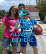 KEEP CALM I'LL ALWAYS BE HERE - Personalised Poster A4 size