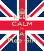 KEEP CALM Im A Flee Girl - Personalised Poster A4 size