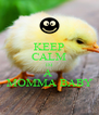 KEEP CALM IM A  MOMMA BABY - Personalised Poster A4 size