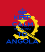 KEEP CALM IM GOING TO ANGOLA - Personalised Poster A4 size