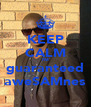 KEEP CALM I'M guaranteed aweSAMnes - Personalised Poster A4 size