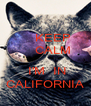 KEEP     CALM      I'M  IN CALIFORNIA - Personalised Poster A4 size
