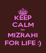 KEEP CALM Im MIZRAHI FOR LIFE :) - Personalised Poster A4 size