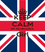 KEEP CALM IM NOBODIES Girl  - Personalised Poster A4 size