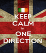 KEEP CALM In ONE DIRECTION - Personalised Poster A4 size