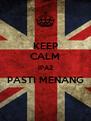 KEEP CALM IPA2 PASTI MENANG  - Personalised Poster A4 size