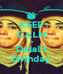 KEEP CALM is Dalal's birthday - Personalised Poster A4 size