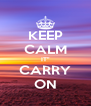 "KEEP CALM IT"" CARRY ON - Personalised Poster A4 size"