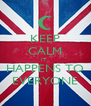 KEEP CALM IT  HAPPENS TO EVERYONE - Personalised Poster A4 size