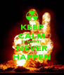 KEEP CALM IT MIGHT NEVER HAPPEN - Personalised Poster A4 size