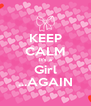 KEEP CALM It's a Girl ...AGAIN - Personalised Poster A4 size