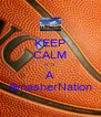 "KEEP CALM IT""S A SmasherNation - Personalised Poster A4 size"