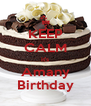 KEEP CALM It's Amany Birthday - Personalised Poster A4 size