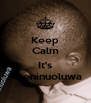 Keep Calm  It's Ayoninuoluwa - Personalised Poster A4 size