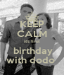 KEEP CALM it's first  birthday with dodo  - Personalised Poster A4 size
