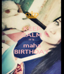 KEEP CALM IT'S maha BIRTHDAY - Personalised Poster A4 size