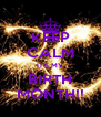 KEEP CALM IT'S MY BIRTH MONTH!! - Personalised Poster A4 size