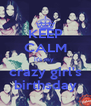 KEEP CALM it's my  crazy girl's birthsday - Personalised Poster A4 size