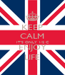 KEEP CALM IT'S ONLY 1/2 C ENJOY LIFE - Personalised Poster A4 size