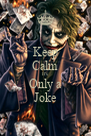 Keep Calm It's  Only a Joke - Personalised Poster A4 size