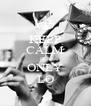 KEEP CALM IT'S ONLY LO - Personalised Poster A4 size