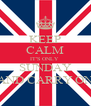 KEEP CALM IT'S ONLY  SUNDAY AND CARRY ON - Personalised Poster A4 size