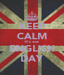 KEEP CALM It's our ENGLISH DAY - Personalised Poster A4 size