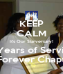 KEEP CALM It's Our Starversary! 21 Years of Service! Light of Forever Chapter #067 - Personalised Poster A4 size