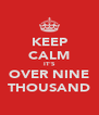 KEEP CALM IT'S OVER NINE THOUSAND - Personalised Poster A4 size