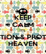 KEEP CALM IT'S  PREVENTION & PROTECTION HEAVEN - Personalised Poster A4 size
