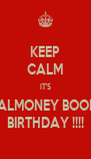 KEEP CALM IT'S REALMONEY BOOM'S BIRTHDAY !!!! - Personalised Poster A4 size