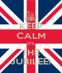 KEEP CALM IT'S THE JUBILEE! - Personalised Poster A4 size