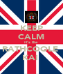 KEEP CALM it's the  RATHCOOLE  KAI  - Personalised Poster A4 size