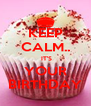 KEEP CALM..  IT'S YOUR BIRTHDAY - Personalised Poster A4 size