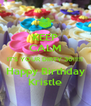 KEEP CALM IT'S YOUR DIRTY 30!!!!! Happy Birthday Kristle - Personalised Poster A4 size