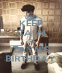 KEEP CALM IT'S ZAYN'S BIRTHDAY - Personalised Poster A4 size