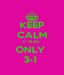 KEEP CALM IT WAS  ONLY  3-1  - Personalised Poster A4 size