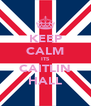KEEP CALM ITS CAITLIN HALL - Personalised Poster A4 size