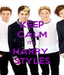 KEEP CALM IT'S  HARRY  STYLES - Personalised Poster A4 size