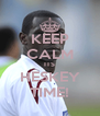 KEEP CALM ITS HESKEY TIME! - Personalised Poster A4 size