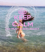 KEEP CALM ITS MAYA BIRTHDAY   - Personalised Poster A4 size