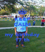 KEEP CALM its my birthday 17 th - Personalised Poster A4 size