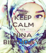 KEEP CALM ITS NINA BIRTHDAY! - Personalised Poster A4 size