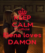 KEEP CALM its official Elena loves DAMON - Personalised Poster A4 size