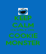 KEEP CALM ITS ONLY THE  COOKIE MONSTER - Personalised Poster A4 size