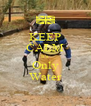 KEEP CALM It's  Only Water - Personalised Poster A4 size