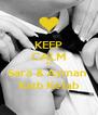 KEEP CALM Its Sara & Ayman  Katb Ketab - Personalised Poster A4 size